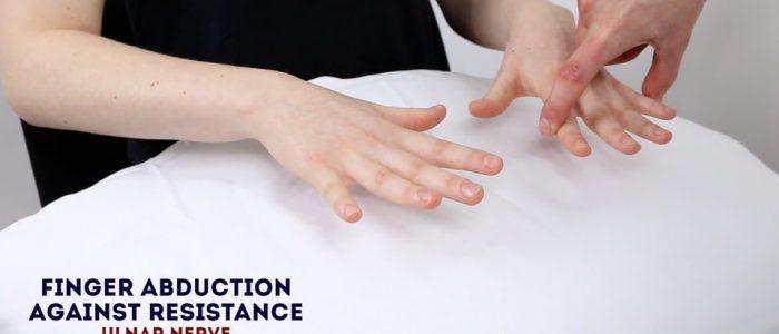 Finger ABduction against resistance (ulnar nerve)