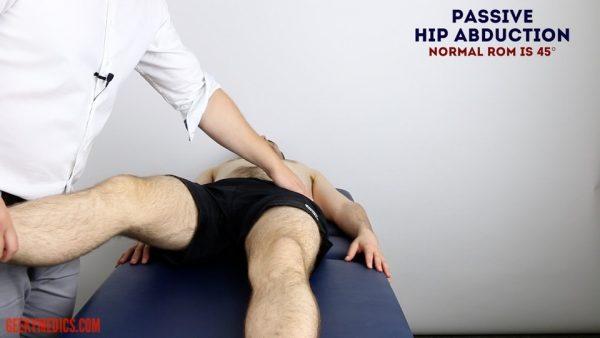 Assess passive HIP ABDUCTION